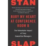 【预订】Bury My Heart at Conference Room B The Unbeatable Impac