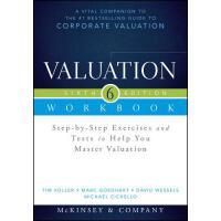 【预订】Valuation Workbook: Step-By-Step Exercises and Tests to