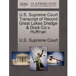 【预订】U.S. Supreme Court Transcript of Record Great Lakes Dre
