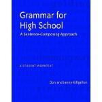 【预订】Grammar for High School: A Sentence-Composing Approach-