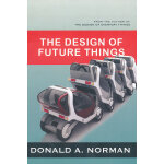 Design of Future Things(ISBN=9780465002283) 英文原版