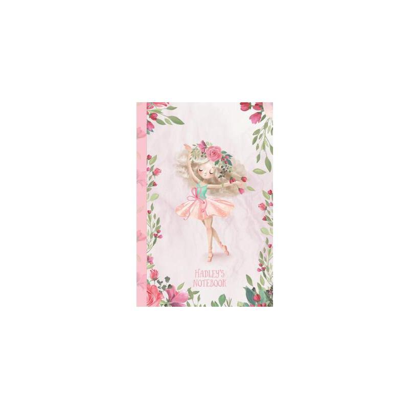 【预订】Hadley's Notebook: Dance & Ballet Jorunal for Girls, 108 lined pages 6x9 预订商品,需要1-3个月发货,非质量问题不接受退换货。
